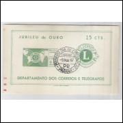 B-021 - 1967. Jubileu de Ouro do Lions Club Internacional. Com Carimbo 1o Dia (Paraná)