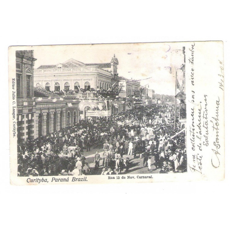 CTB52 - Postal circulado em 1904, Curitiba - Carnaval na Rua 15 de Novembro.