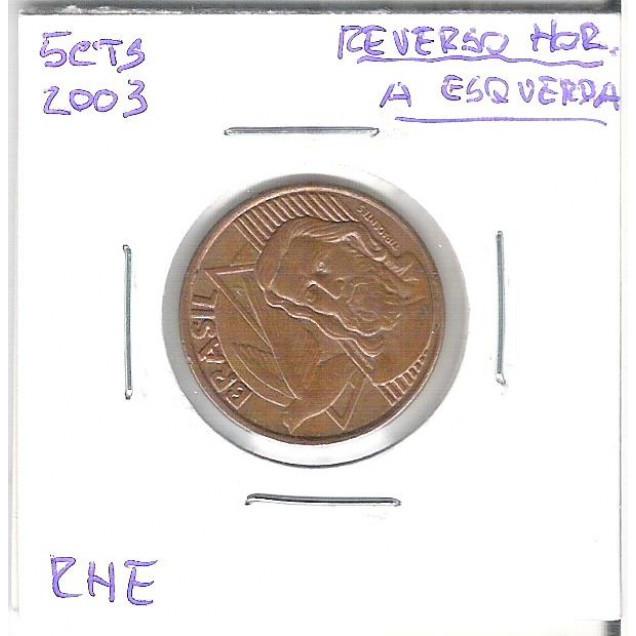 2003 - 5 Centavos, Reverso Horizontal à Esquerda.