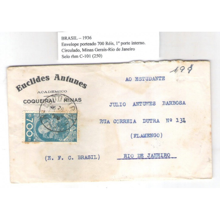 1936 - Envelope circulado de Minas para o Rio com 700 Réis 4o Colonização do Espírito Santo.