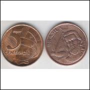 2007 -  5 Centavos, FC, aço revestido de cobre.