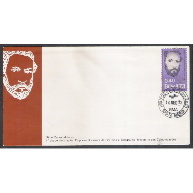FDC-028 - 1973 - Série Personalidades-Sequicentenário de Gonçalves Dias.Car.: 1o Dia de Santa Maria.