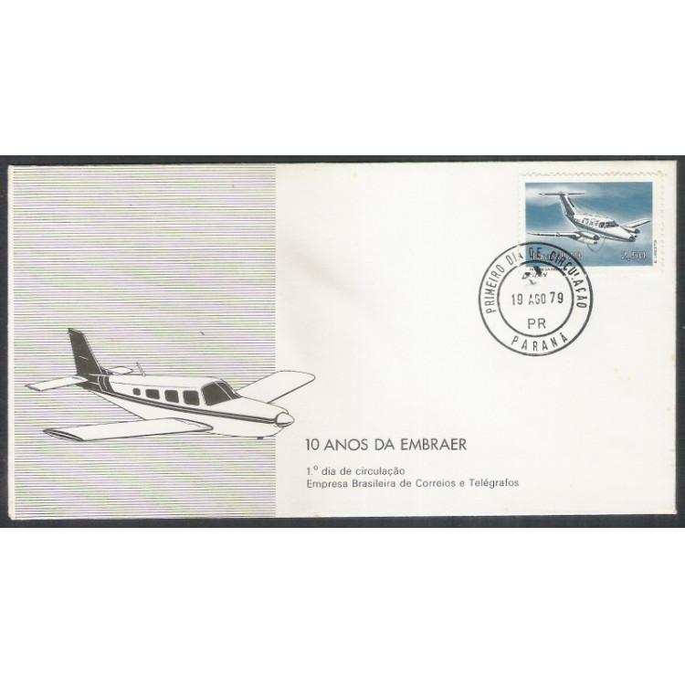 FDC-180- 1979 - 10 Anos da EMBRAER. Aviação, Xingu. Carimbo de 1o dia do Paraná.