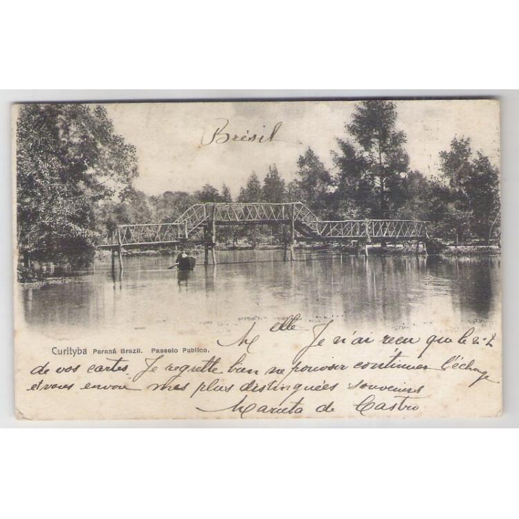 ctb02 - Cartão postal circulado em 1908, Curityba, Passeio Público, ponte. Com selo. Excelente.