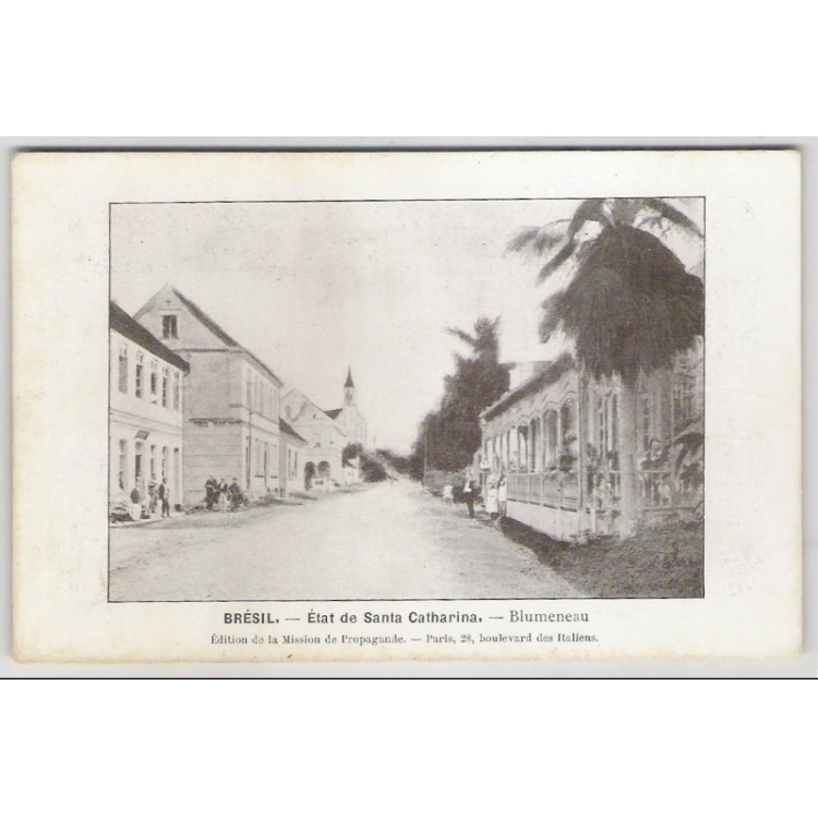 bl02 - Postal antigo - Blumenau - Santa Catharina. Rua. Édition de la Mission de Propagande.
