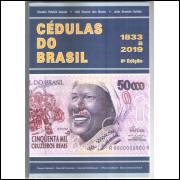 LANÇAMENTO: Catálogo de Cédulas do Brasil - 1833-2019 -  8a Edição