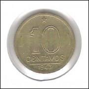 1943 - 10 Centavos, broze alumínio, com sigla, FC. Getúlio Vargas