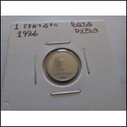 1986 -   1 Centavo, aço, fc. DATA DUPLA